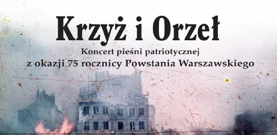 """""""Krzyż i Orzeł"""" w licheńskiej bazylice. Koncert dla upamiętnienia 75. rocznicy wybuchu Powstania Warszawskiego"""